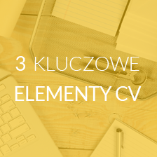Kluczowe elementy CV